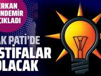 AK Parti'de yeni istifalar olacak