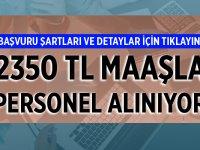 2.350 lira maaşla personel alımı
