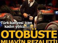 Otobüste muavin rezaleti! Türk kahvesi ikram ettiği kadını böyle taciz etti