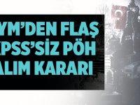 KPSS şartı aranmadan polis alınması Anayasaya aykırı değil!
