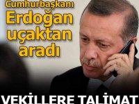 Cumhurbaşkanı Erdoğan uçaktan aradı! Vekillere talimat