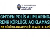 Emniyet Genel Müdürlüğü Polis Alımı Renk Körlüğü Açıklaması!