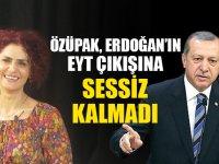 Erdoğan'ın EYT çıkışına sessiz kalmadı