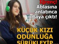 İğrenç olay, 15 yaşındaki kızın ablasına anlatmasıyla ortaya çıktı!