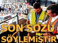 AK Parti Sözcüsü Çelik'ten son dakika EYT açıklaması