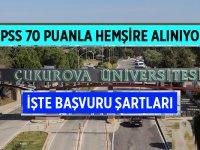 Çukurova Üniversitesi Rektörlüğü KPSS ile Hemşire Alım ilanı