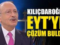 CHP Lideri Kılıçdaroğlu, EYT'ye çözüm buldu