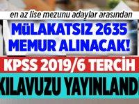En az lise mezunu mülakatsız KPSS ile 2635 memur alımı yapılacak!