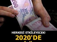Herkesi etkileyecek! 2020'de asgari ücret..