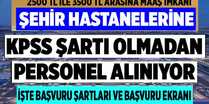 Ankara Şehir hastanesi personel alımı 2020