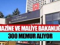 Maliye Bakanlığı 300 Memur Alıyor