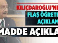 Kılıçdaroğlu 11 Madde paylaştı. Öğretmenleri yakından ilgilendiren 11 madde şöyle;