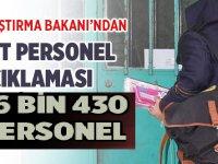 Ulaştırma Bakanı'ndan PTT Taşeron Personel Açıklaması!