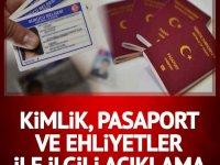 Nüfus ve Vatandaşlık İşleri'nden kimlik kartı, pasaport ve sürücü belgeleri ile ilgili açıklama