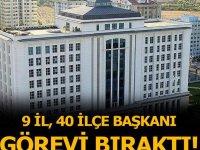AK Parti'de 9 il, 40 ilçe başkanı görevi bıraktı