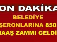 Belediye Taşeronlarına 850 TL TİS Maaş Zammı Geldi