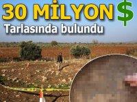Manisa'da tarlada 30 Milyon dolar bulundu