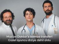 Mucize Doktor dizisine bomba transfer!