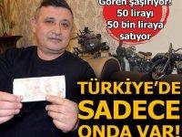 Türkiye'de sadece onda var! 50 bin liraya satıyor..