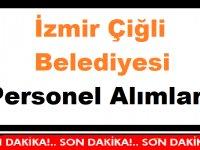 İzmir Çiğli Belediyesi Personel Alımları