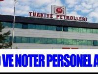 Türkiye Petrolleri Petrol Dağıtım A.Ş. ve Noter personel alımı yayınladı