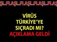 Virüs Türkiye'ye Sıçradı mı 24 Ocak 2020