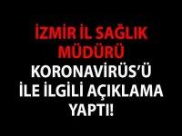 İzmirde Coronavirüs 28 Ocak 2020
