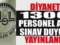 1300 personel alımı için sınav duyurusu