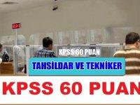 KPSS 60 Puan Tahsildar ve Tekniker Memur alım ilanı