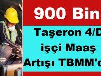 4/D ve Taşeron işçilerin 2020 Maaşları Arttırılsın Kanun Teklifi Verildi