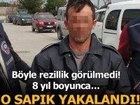 O sapık, polisin takibi sonucu yakalandı