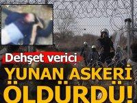 Yunan askeri ateş açtı! Bir mülteci sırtından vurularak öldü