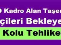 4/D Kadro Alan Taşeron İşçileri İş Kolu Tehlikesi