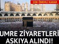 UMRE ZİYARETLERİ ASKIYA ALINDI! 4 Mart 2020