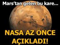 NASA az önce açıkladı! Mars'tan gelen bu kare