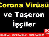 Corona Virüsü ve Taşeron İşçiler