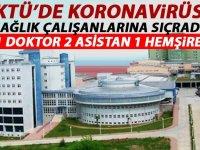 KTÜ'de koronavirüs sağlık çalışanlarına da sıçradı