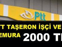PTT Kamu İşçisi Taşeronlara 2 Bin TL Maddi Destek Para Verilecek