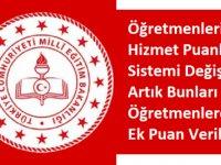 işte Öğretmenlerin Yeni Hizmet Puanı Alma Sistemi 15 Mayıs 2020