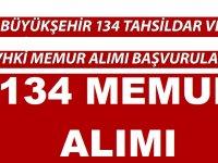 134 Tahsildar ve VHKİ Memur Alımı Başvuruları Başlıyor