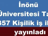 İnönü Üniversitesi Tam 357 Kişilik iş ilanı yayınladı KPSS P93 Puanı ile