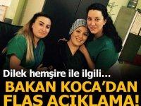Koca'dan Dilek hemşire açıklaması