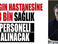 İstanbul Salgın Hastanesi 3 bin sağlık personeli alımı gerçekleştirecek