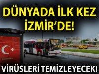 Dünya'da ilk kez İzmir'de!