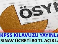 KPSS 2020 Kılavuzu Yayınlandı! KPSS Sınav Ücreti 80 TL
