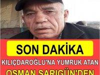 Kılıçdaroğluna yumruk Atan Osman'dan kötü haber