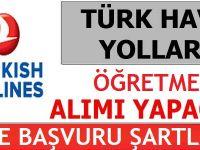 Türk Hava Yolları Öğretmen Alım İlanı 2017
