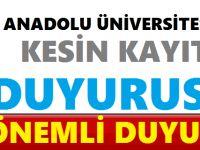 Anadolu Üniversitesi 2017 - 2018 Güz Dönemi Kesin Kayıt Duyurusu