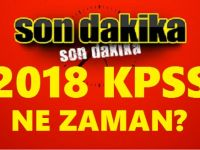 2018 KPSS Sınavı Ne Zaman