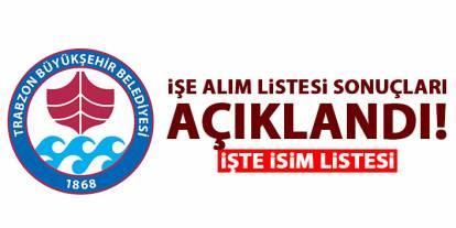 Trabzon Büyükşehir belediyesi işe alım sonuçları 29 Ocak 2020